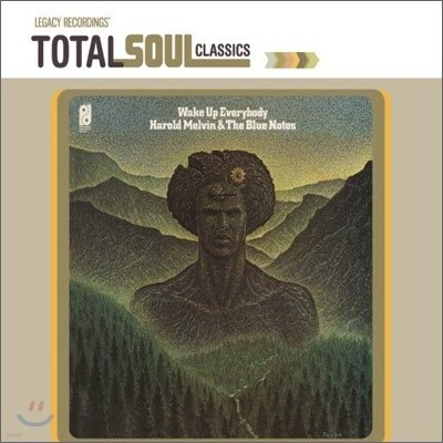 Harold Melvin & The Blue Notes - Total Soul Classics : Wake Up Everybody