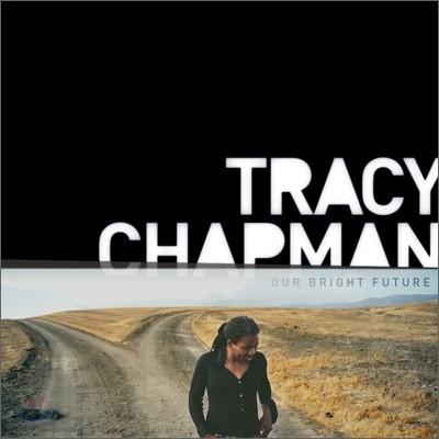 Tracy Chapman (트레이시 챔프먼) - Our Bright Future