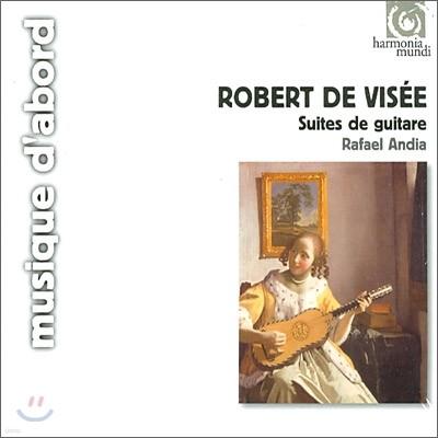 Rafael Andia 로베르 드 비제: 기타 모음곡 1-12번 (Robert de Visee: Complete Works for Guitar)