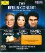 베를린 콘서트: 발트뷔네 라이브 - 도밍고, 네트레브코, 비야손 (The Berlin Concert : Live from the Waldbuhne)
