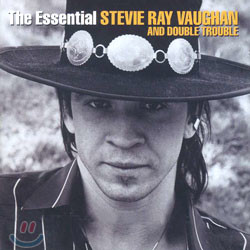 Stevie Ray Vaughan And Double Trouble - The Essential Stevie Ray Vaughan And Double Trouble