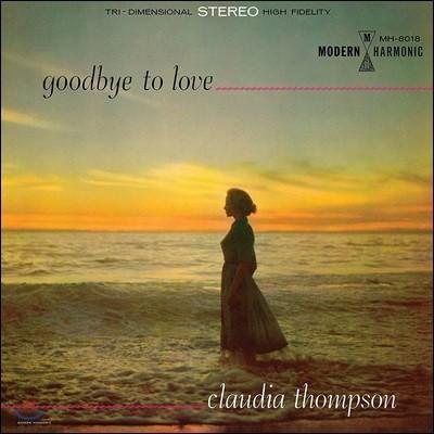 Claudia Thompson (클라우디아 톰슨) - Goodbye To Love [골드 컬러 LP]