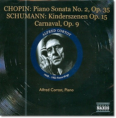 Alfred Cortot 쇼팽: 피아노 소나타 2번 / 슈만: 어린이 정경, 사육제 외 - 알프레드 코르톡