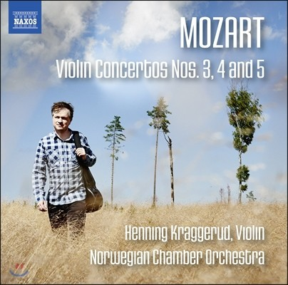 Henning Kraggerud 모차르트: 바이올린 협주곡 3, 4, 5번 (Mozart: Violin Concertos K.216, 218 & 219) 헤닝 크라게루드, 노르웨이 챔버 오케스트라