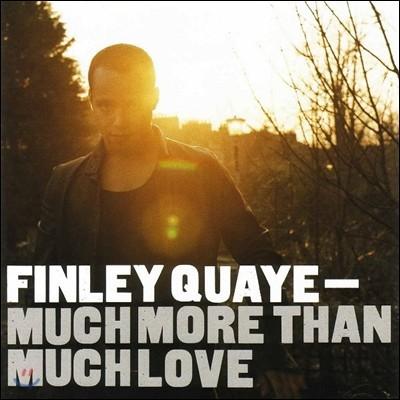Finley Quaye - Much More Than Much Love
