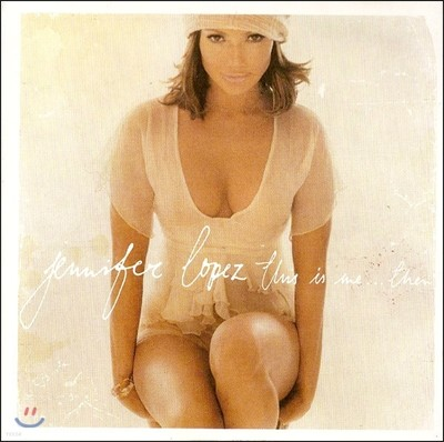 Jennifer Lopez - This Is Me...Then (1 Bonus Track)