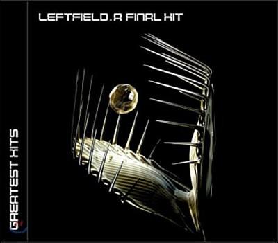 Leftfield - Final Hit: Best Of