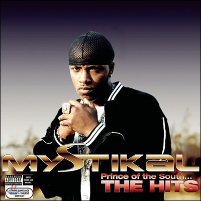 Mystikal - Prince Of The South...Hits