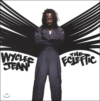 Wyclef Jean - Ecleftic - 2 Sides Ii A Book