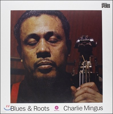 Charles Mingus (찰스 밍거스) - Blues & Roots [LP]