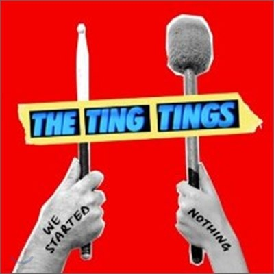 The Ting Tings - We Started Nothing (Limited Deluxe Edition)