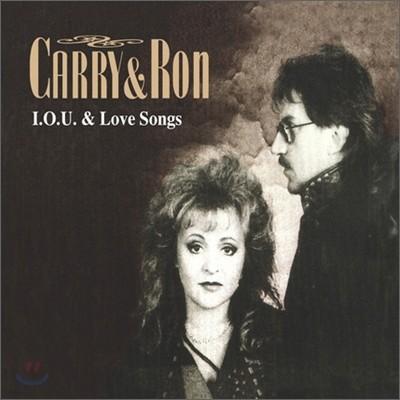 Carry & Ron - I.O.U. & Love Songs