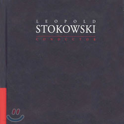 Leopold Stokowki : Conductor