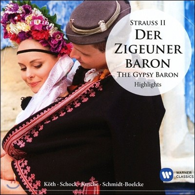 Werner Schmidt-Boelcke 요한 슈트라우스 II: 집시 남작 하이라이트 (Johann Strauss II: Der Zigeuner Baron [The Gypsy Baron] - Highlights)