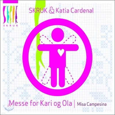 Skruk & Katia Cardenal - Messe For Kari Og Ola /  Misa Campesina