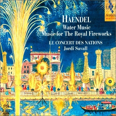 Jordi Savall 헨델: 수상 음악, 왕궁의 불꽃놀이 - 조르디 사발 (Haendel: Water Music, Music For The Royal Fireworks)