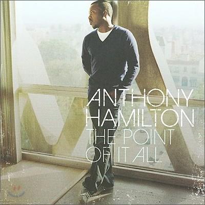 Anthony Hamilton - Point Of It All
