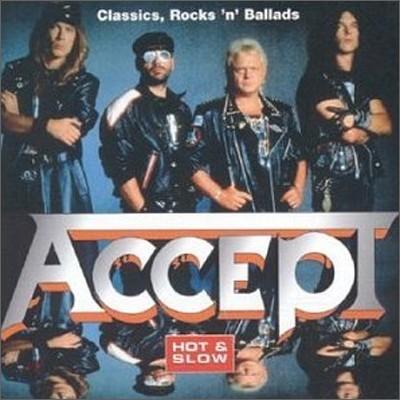 Accept - Hot & Slow: Classics, Rocks 'N' Ballads