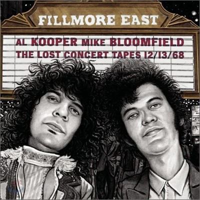 Al Kooper & Mike Bloomfield - Fillmore East: Lost Concert Tapes