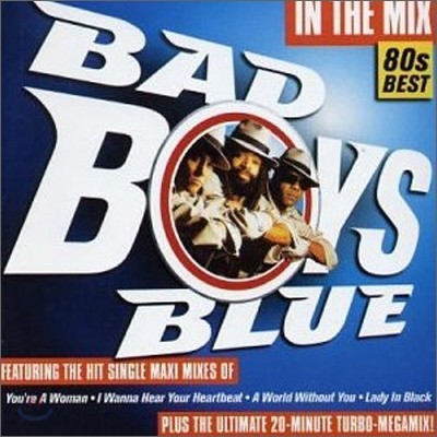 Bad Boys Blue - In The Mix: Best Of