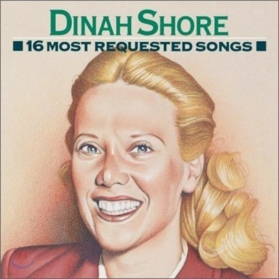 Dinah Shore - 16 Most Requested Song