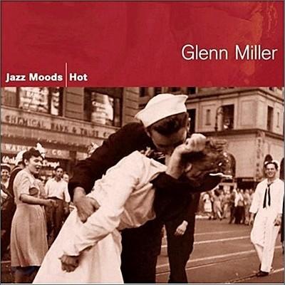 Glenn Miller - Jazz Moods: Hot