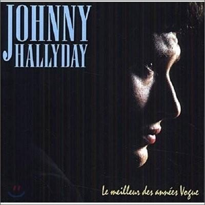 Johnny Hallyday - Le Meilleur Des Annes Vogue