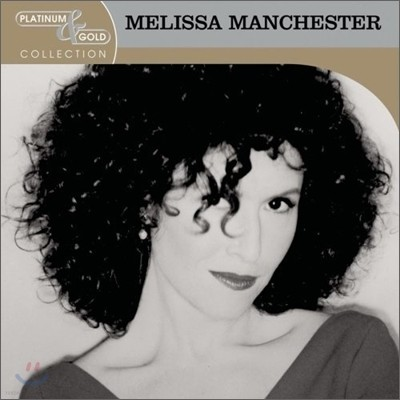 Melissa Manchester - Platinum & Gold Collection