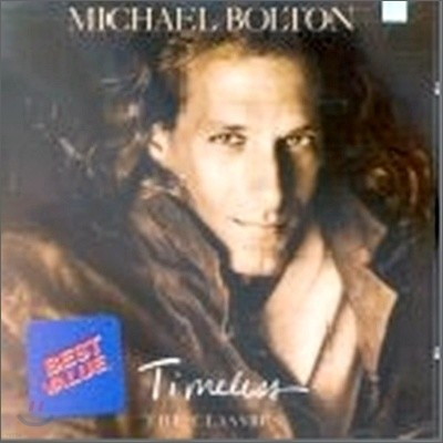 Michael Bolton - Timeless: The Classic