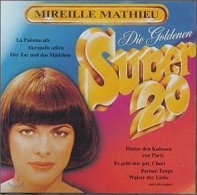 Mireille Mathieu - Goldene Super 20