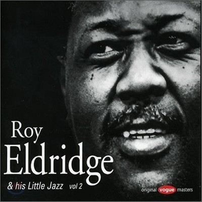 Roy Eldridge - And His Little Jazz Vol.2