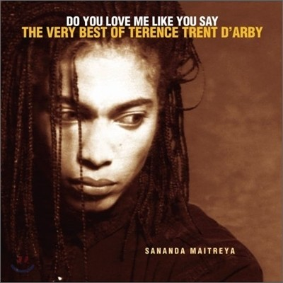 Terence Trent D'arby - Do You Love Me Like You Say: Very Best Of