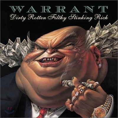 Warrant - Dirty Rotten Filthy Stinking Rich (Remaster)