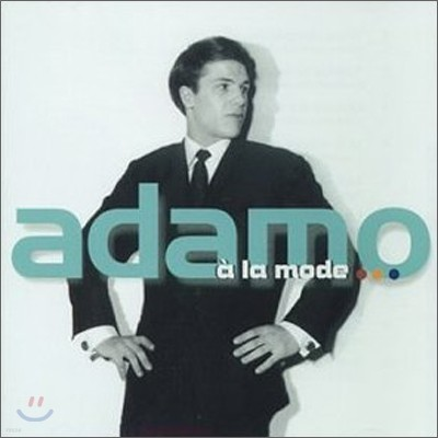 Salvatore Adamo - A La Mode