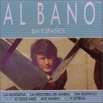 Al Bano - Al Bano En Espanol