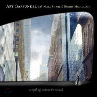 Art Garfunkel - Everything Wants To Be Noticed