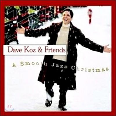Dave Koz & Friends - A Smooth Christmas