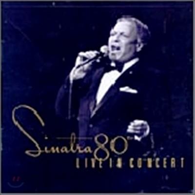 Frank Sinatra - Sinatra 80th: Live In Concert