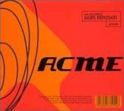 Jon Spencer Blues Explosion - Acme