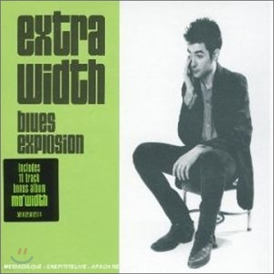 Jon Spencer Blues Explosion - Extra Width