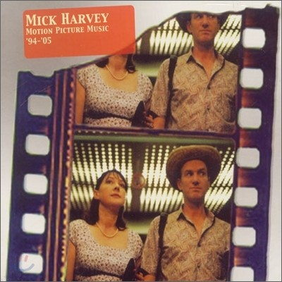 Mick Harvey - Motion Picture Music '94 - '05