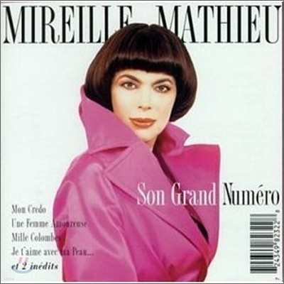 Mireille Mathieu - Son Grand Numero: Numero Simple