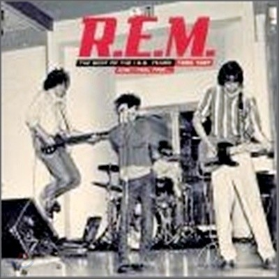 R.E.M. - And I Feel Fine - Best: The Irs Years 82-87