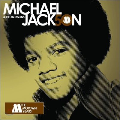 Michael Jackson & The Jacksons - The Motown Years 50