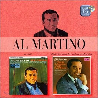 Al Martino - We Could + Think I'll Go Somewhere