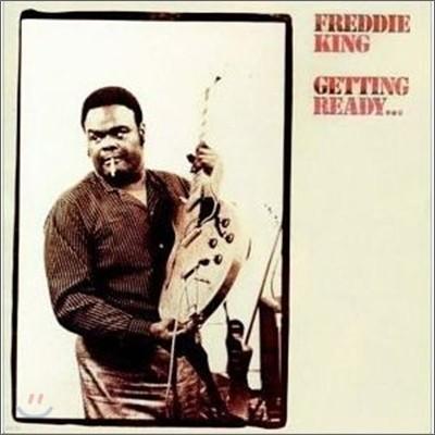 Freddie King - Getting Ready