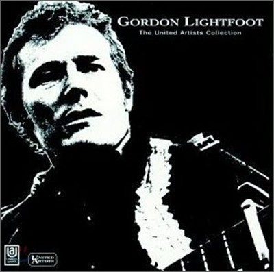 Gordon Lightfoot - United Artists Collection (2-For-1)