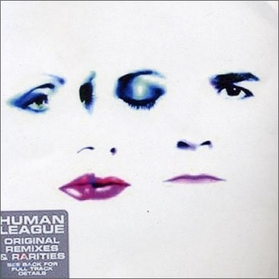 Human League - Original Remixes & Rarities