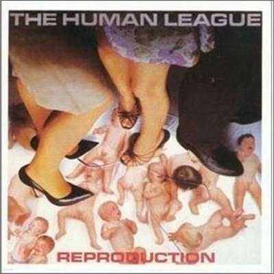 Human League - Reproduction