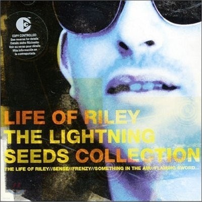 Lightning Seeds - Life Of Riley: The Lightning Seeds Collection